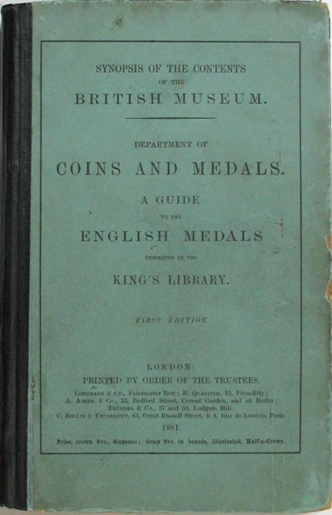 A Guide to the English Medals Exhibited in the King's Library.