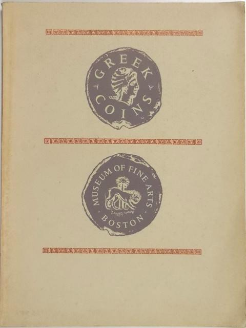 Catalogue of Greek Coins in the Museum of Fine Arts, Boston. 1950 to 1963.