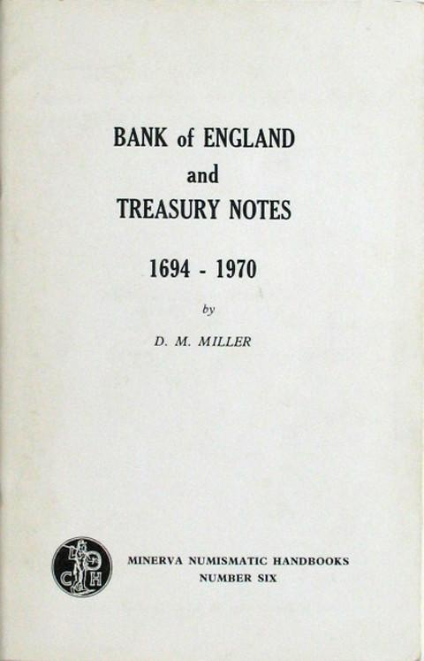 The Bank of England and Treasury Notes 1694 - 1970.