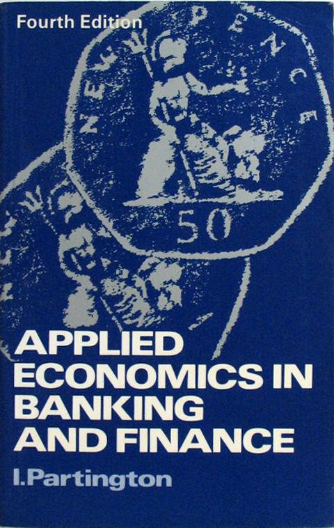 Applied Economics in Banking and Finance
