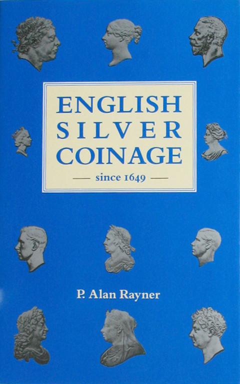 The English Silver Coinage from 1649.  5th ed.