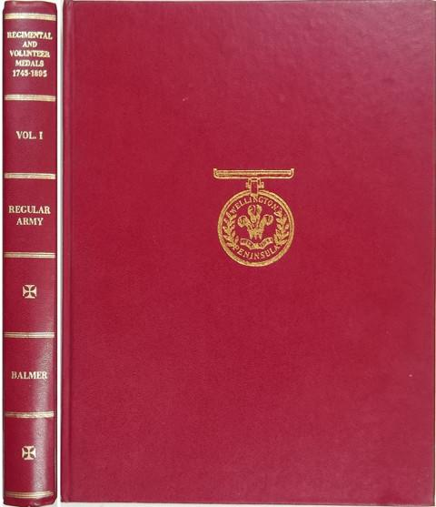 British and Irish Regimental & Volunteer Medals 1745-1895, Volume 1, Regular Army.