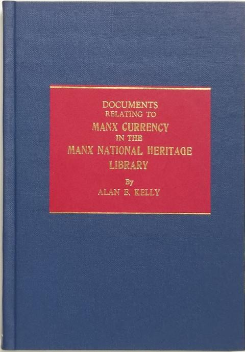 Documents relating to Manx Currency in the Manx National Heritage Library.