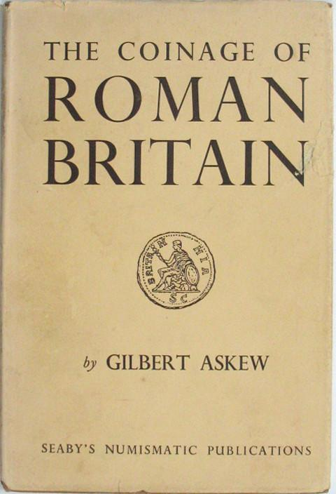 The Coinage of Roman Britain  The Roman Governors of Britain and Barbarous Radiates in Britain.