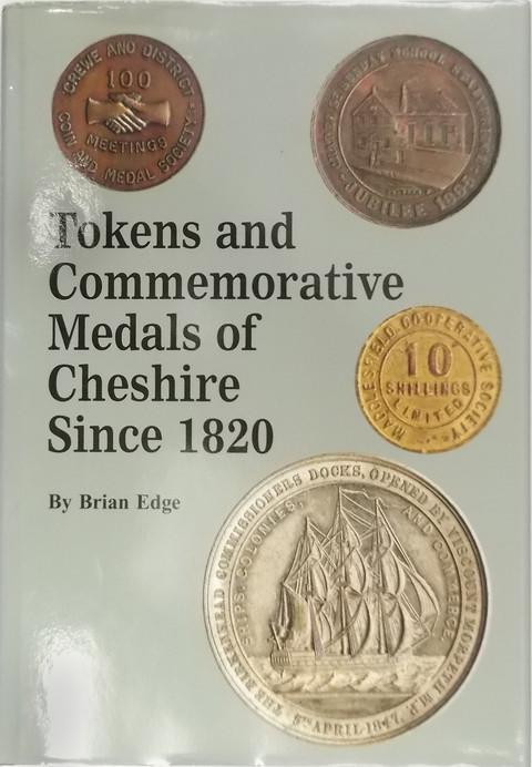 Tokens and Commemorative Medals of Cheshire since 1820