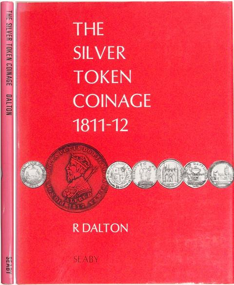 The Silver Token Coinage, 1811-12.