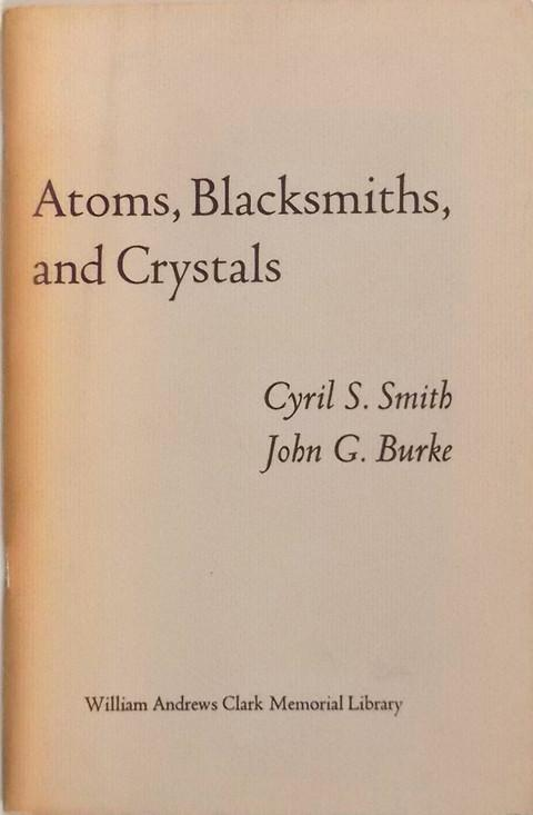 Atoms, Blacksmiths and Crystals