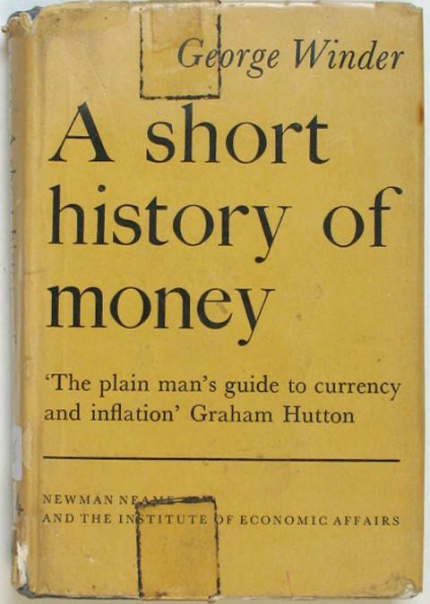A Short History Of Money