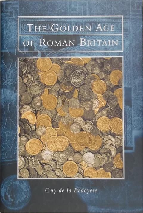 The Golden Age of Roman Britain