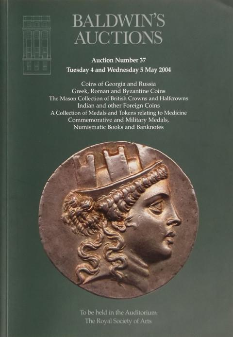 Baldwins Auctions.  No 37. 4 May 2004.  Collections of Russian, Ancient, British and Indian coins, etc. .