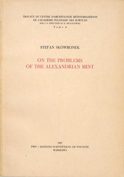 On the Problems of the Alexandrian Mint.  Allusion to the divinity of the sovereign appearing on the coins of Egyptian Alexandria in the period of the Early Roman Empire: 1st and 2nd Centuries AD.
