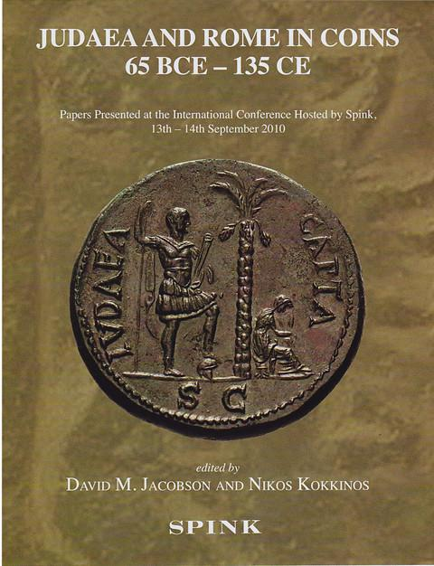 Judaea and Rome in Coins 65 BCE - 135 CE