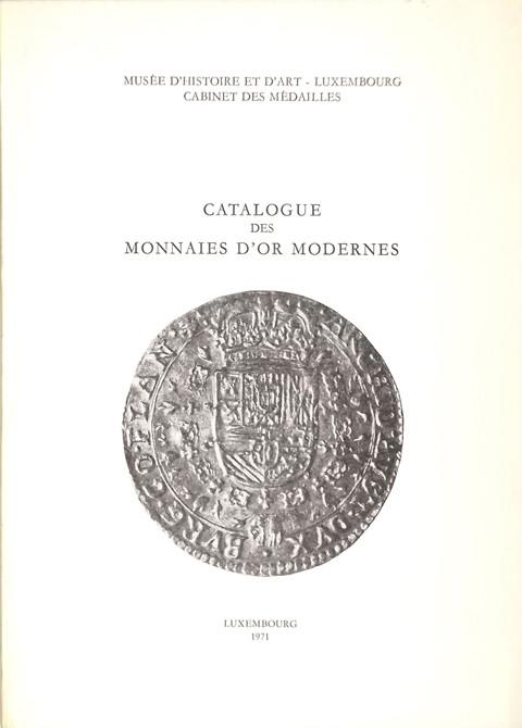 Catalogue des Monnaies d'or modernes.