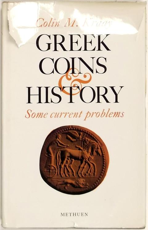 Greek Coins and History, Some Current Problems.