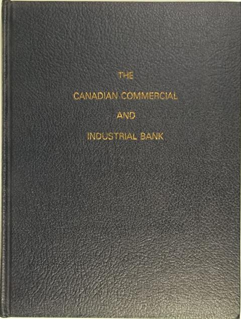 The Canadian Commercial and Industrial Bank : Chartering Canada's Eleventh Bank