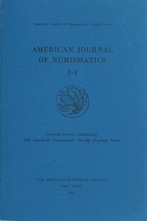 American Journal of Numismatics. Second Series, 3-4, 1992
