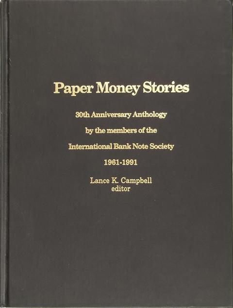 Paper Money Stories : 30th Anniversary Anthology 1961-1991