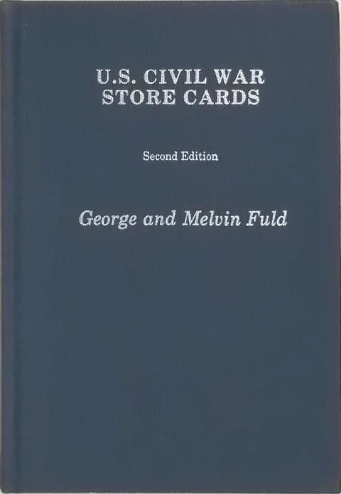 U.S. Civil War Store Cards.