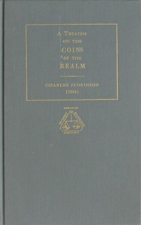A Treatise on the Coins of the Realm in a Letter to the King.