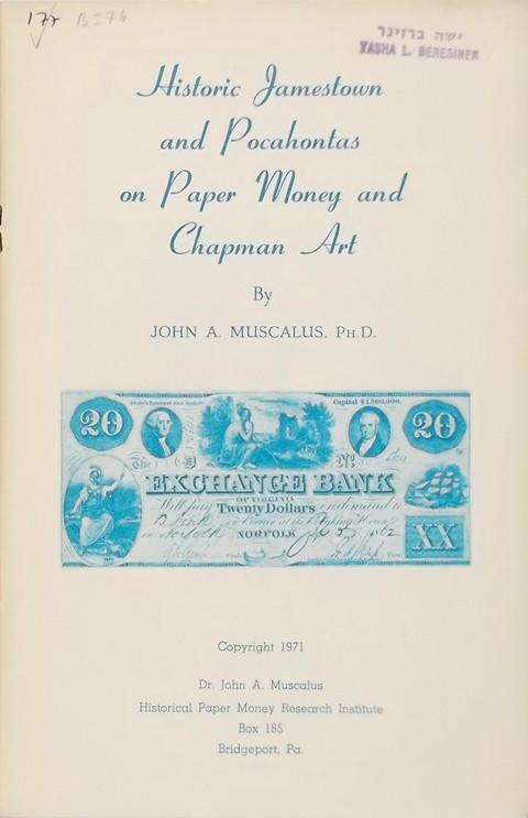 Historic Jamestown and Pocahontas on Paper Money and Chapman Art