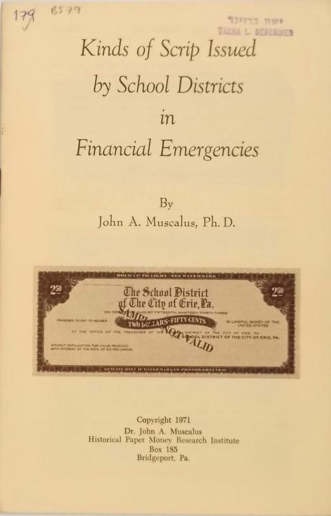 Kinds of Scrip Issued by School Districts in Financial Emergencies
