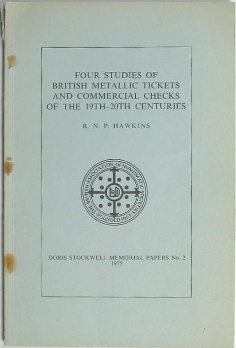 Four Studies of British Metallic Tickets and Commercial Checks of the 19th-20th Centuries.