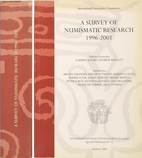 A Survey of Numismatic Research,  1996-2001