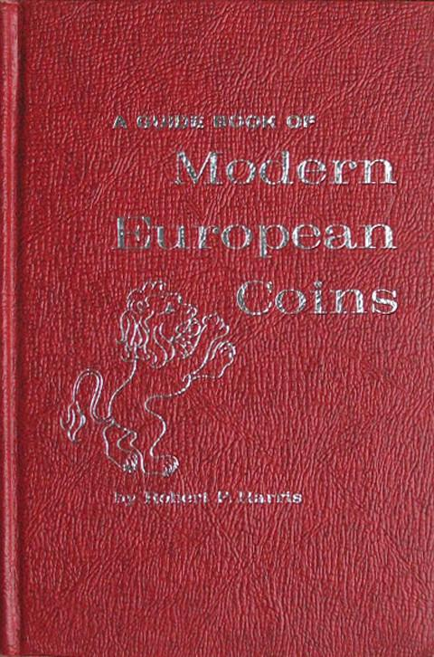A Guide Book of Modern European Coins.