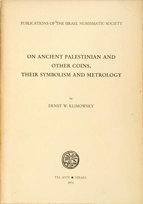 On ancient Palestinian and other coins, their symbolism and metrology.