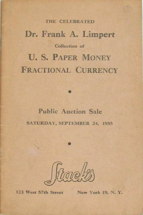 The Celebrated Dr Frank A Limpert Collection of US Paper Money Fractional Currency.