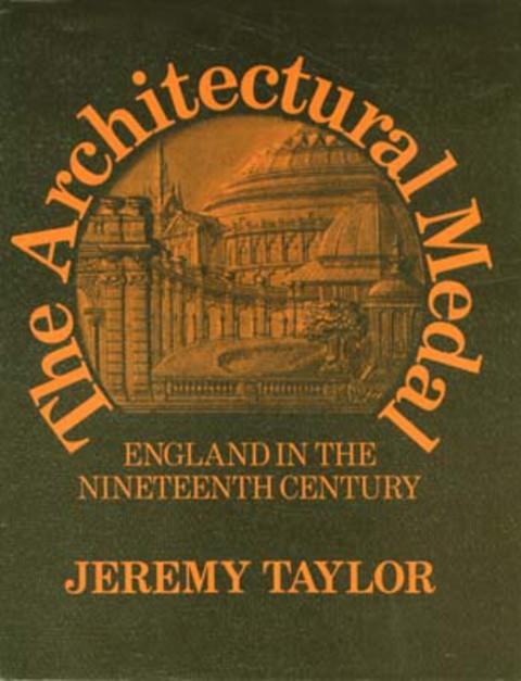 The Architectural Medal - England in the Nineteenth Century.