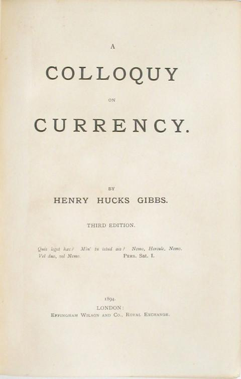 A Colloquy on Currency.