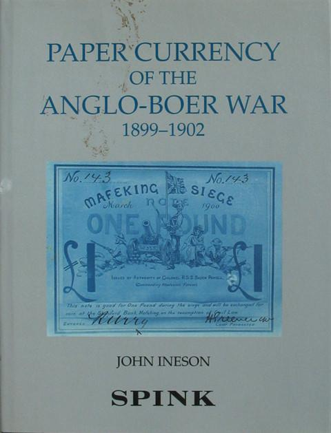 Paper Currency of the Anglo-Boer War 1899 - 1902