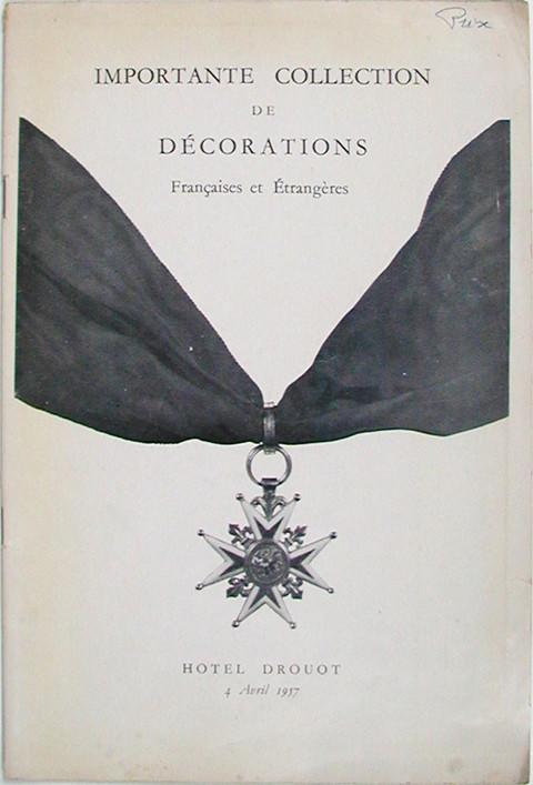 Importante Collection de D̩corations Fran̤aises et ̩trangeres.