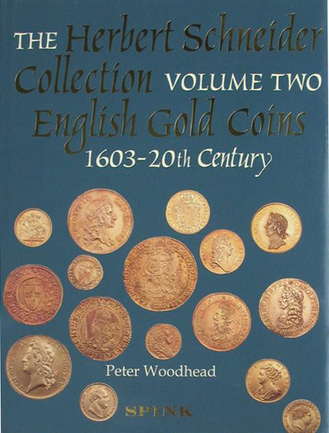 SCBI 57 The Herbert Schneider Collection.  Vol 2.  English Gold Coins