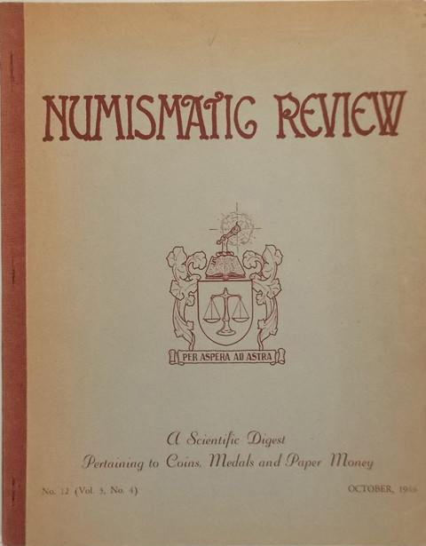 Numismatic Review, No. 12. Volume 3, Number 4