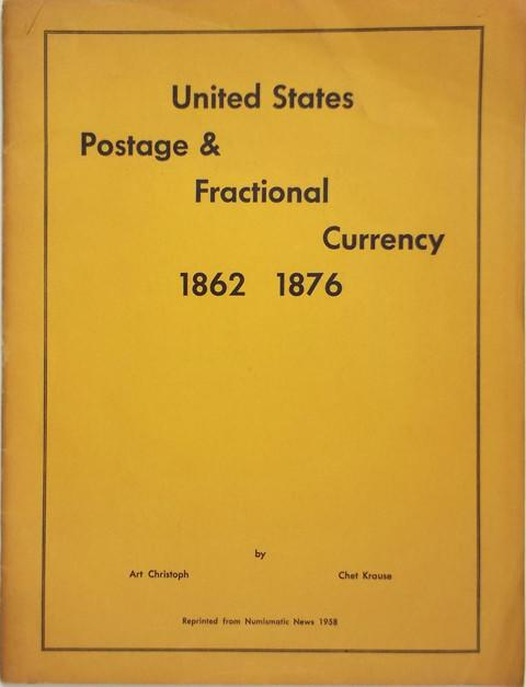 United States Postage & Fractional Currency 1862 1876