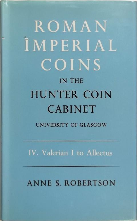 Roman Imperial Coins in the Hunter Coin Cabinet, University of Glasgow. Vol IV