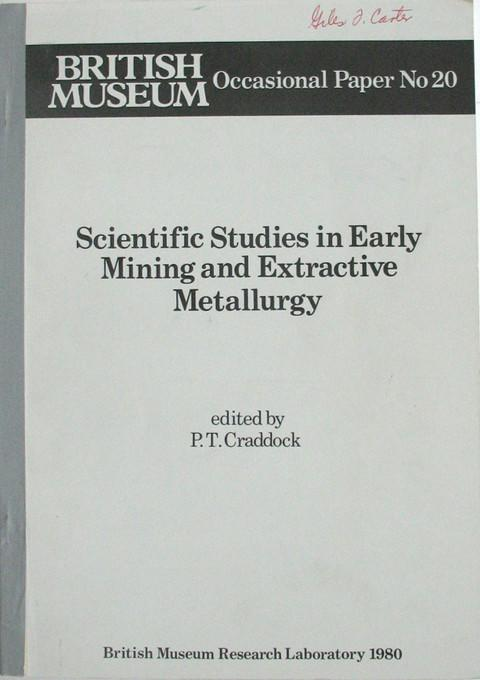 Scientific Studies in Early Mining and Extractive Metallurgy