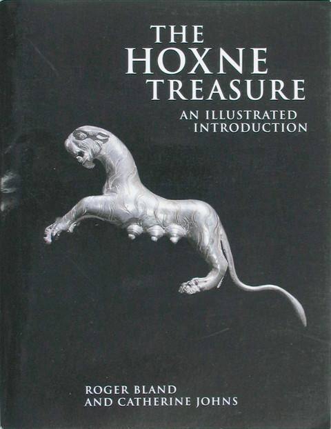 The Hoxne Treasure.  An Illustrated Introduction.