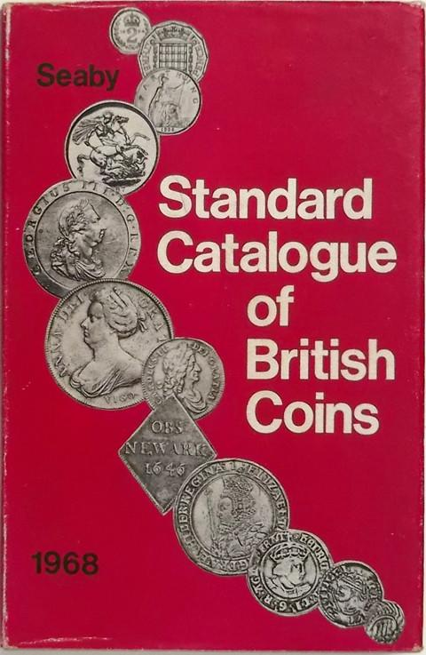 Standard Catalogue of British Coins. 1 Coins of England & the United Kingdom 1968