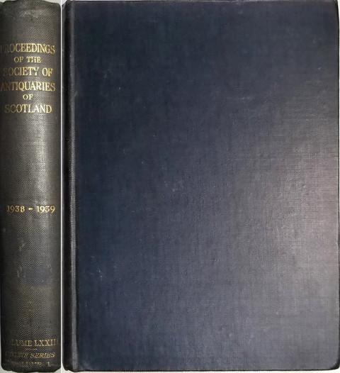 Proceedings of the Society of Antiquaries of Scotland 1938-39.