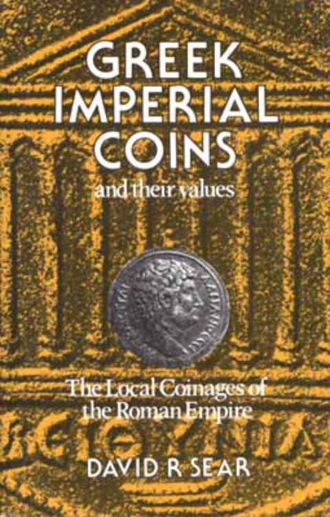 Greek Imperial Coins and their Values. The local Coinages of the Roman Empire.