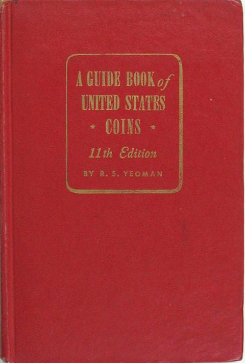 A Guide Book of United States Coins. 1958. (The Red Book)
