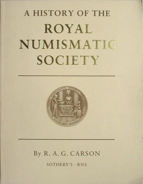 A History of the Royal Numismatic Society.