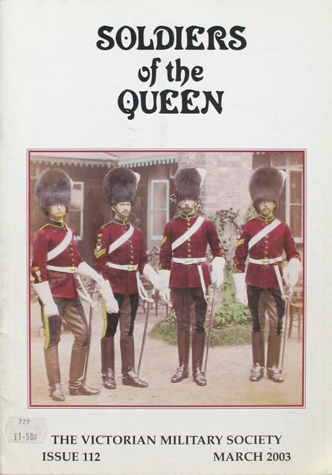 The Victorian Military Society.  Soldiers of the Queen.  Issue 112 March 2003.