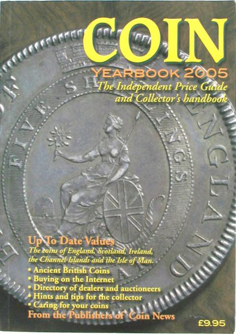 Coin Yearbook 2005. The Independent Price Guide and Collector's Handbook.