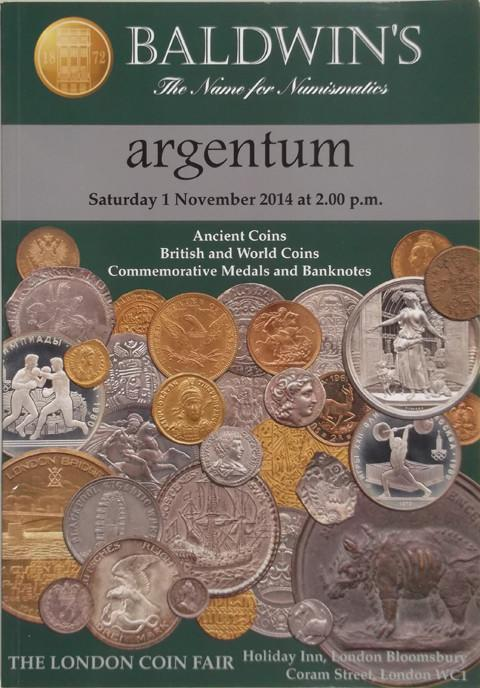 Baldwins Auctions. Argentum. 1 Nov 2014. Ancient coins, British and World coins, Commemorative medals and banknotes.