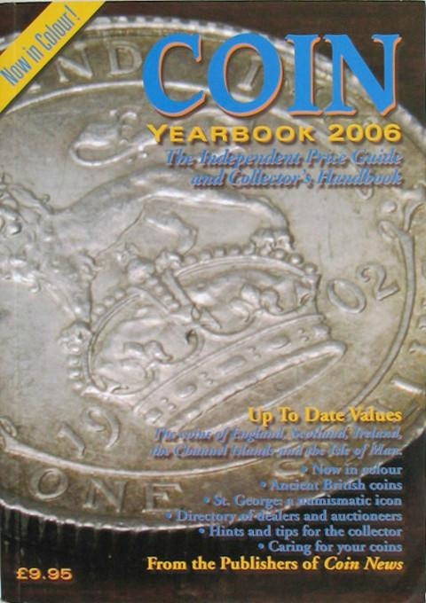 Coin Yearbook 2006  The Independent Price Guide and Collector's Handbook.