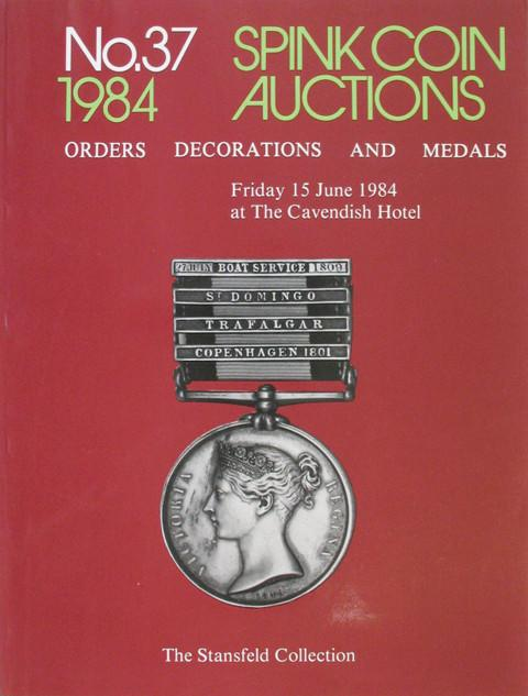 Spink 37.  The Stansfield Collection and other medals, etc.
